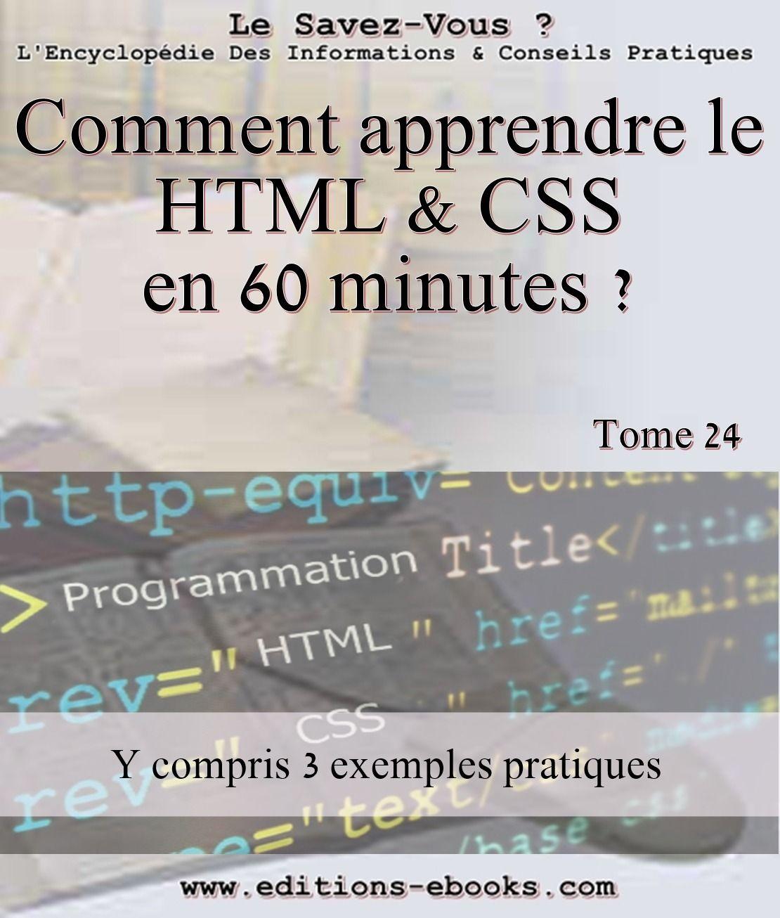 Comment apprendre le HTML et CSS en 60 minutes