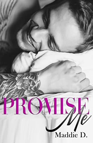 Maddie D., Promise Me