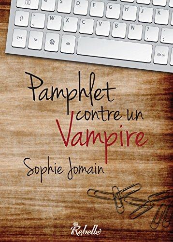 Sophie Jomain, Pamphlet contre un vampire