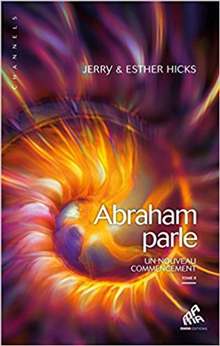 Abraham parle tome 2
