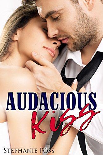 Audacious Kiss