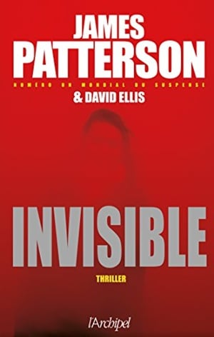 James Patterson, Invisible