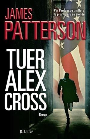 James Patterson, Tuer Alex Cross