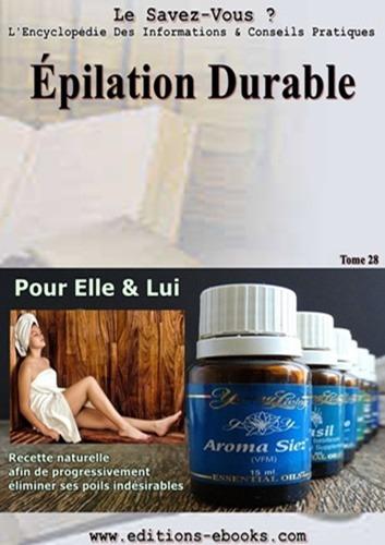 épilation durable, recette naturelle
