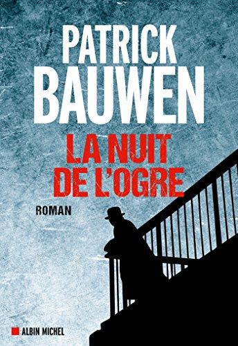 La Nuit de l'ogre, Patrick Bauwen
