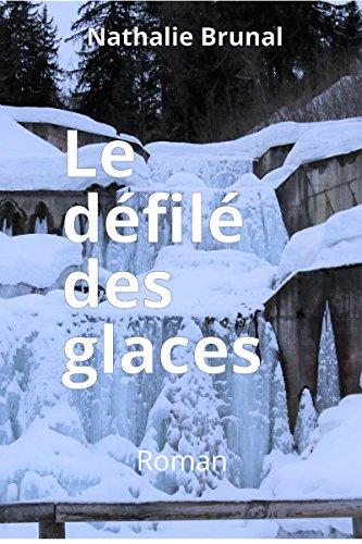 Le défilé des glaces