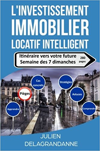 L'investissement immobilier locatif intelligent