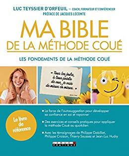 Ma bible de la méthode Coué
