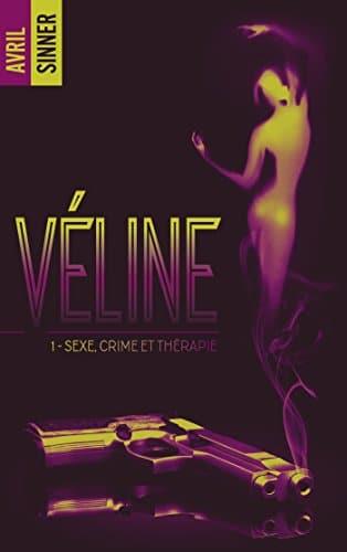 Véline - Sexe, crime et thérapie