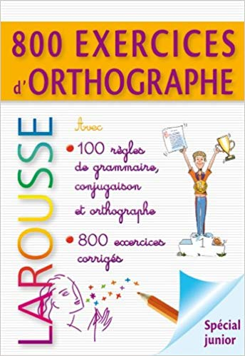 800 exercices d'orthographe