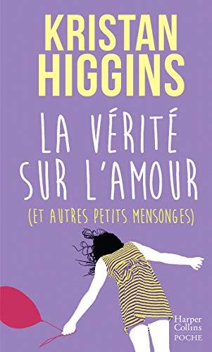 La vérité sur l'amour Kristan Higgins