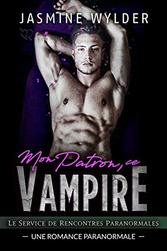 Mon Patron, ce Vampire