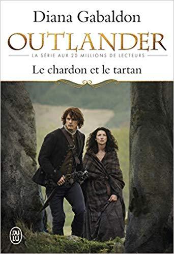 OUTLANDER 1 - LE CHARDON ET LE TARTAN