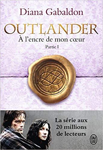 OUTLANDER 8 PARTIE 1 - A L'ENCRE DE MON COEUR