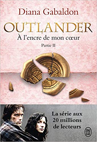 OUTLANDER 8 PARTIE 2 - A L'ENCRE DE MON COEUR