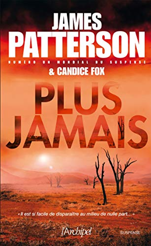 James Patterson, Plus jamais