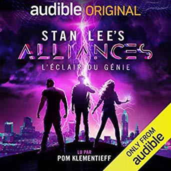 Stan Lee's Alliances : L'Éclair du Génie