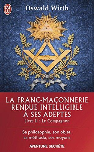 Franc-maçonnerie tome 2