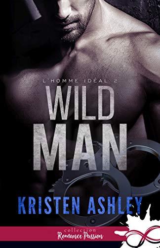 L'homme idéal, Wild Man