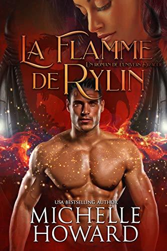 L'Univers Dracol, La flamme de Rylin