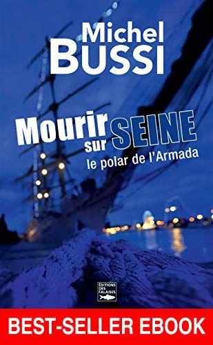 quiz Michel Bussi, Mourir sur Seine
