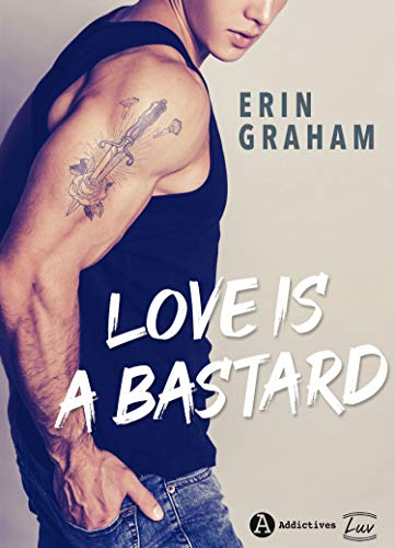 Love is a Bastard