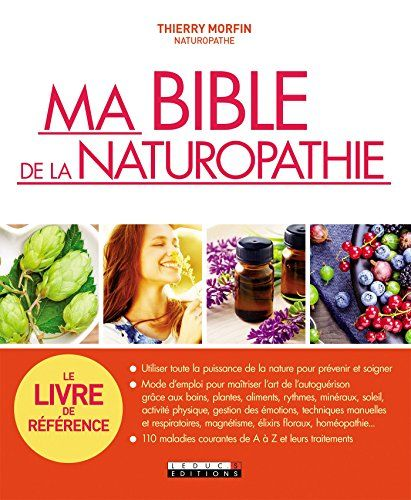Naturopathie, Ma bible de la naturopathie