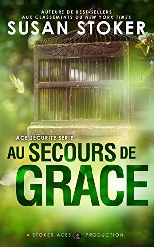 Ace Sécurité, Au secours de Grace