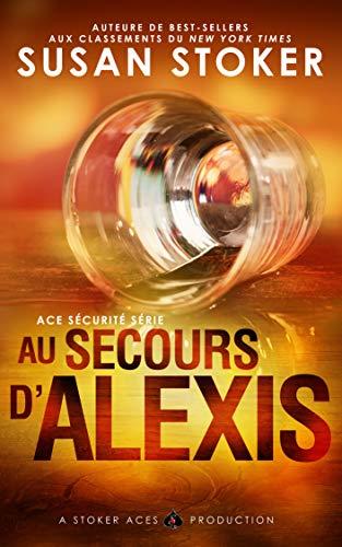 Ace Sécurité, au secours d'Alexis