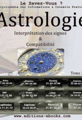 Astrologie, le guide théorique et pratique