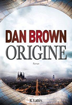 Origine de Dan Brown, résumé et avis