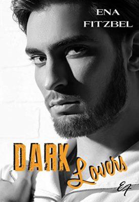Dark Lovers par Ena Fitzbel, résumé et avis des lecteurs