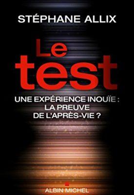 Le Test : une preuve de l'après-vie?