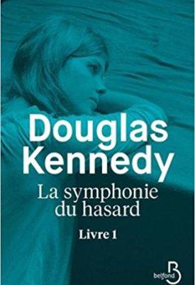 La Symphonie du hasard par Douglas Kennedy