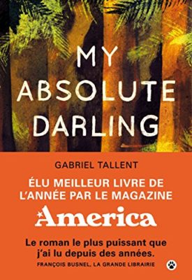 My Absolute Darling par Gabriel Tallent