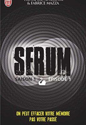 Serum par Henri Loevenbruck et Fabrice Mazza
