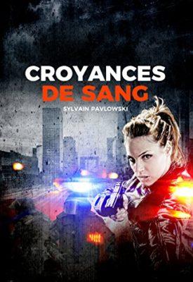 Croyances de sang par Sylvain Pavlowski