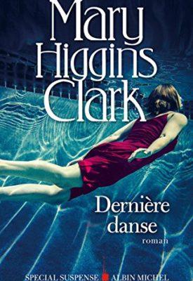 Dernière Danse de Mary Higgins Clark et A. Damour