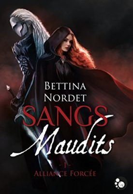 Sangs maudits de Bettina Nordet, résumé et tomes disponibles