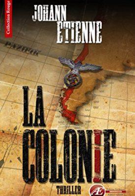 La Colonie de Johann Étienne
