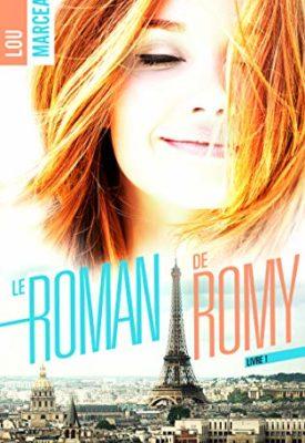 Le roman de Romy par Lou Marceau