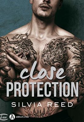 Close Protection par Silvia Reed, résumé, extrait audio