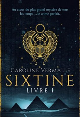 Sixtine par Caroline Vermalle, résumé et avis