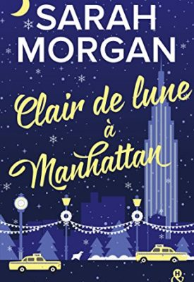Clair de lune à Manhattan par Sarah Morgan