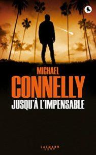 Extrait audio de Jusqu'à l'impensable de Michael Connelly