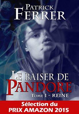 Le baiser de Pandore par Patrick Ferrer