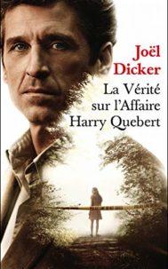 La vérité sur l'affaire Harry Quebert par Joël Dicker