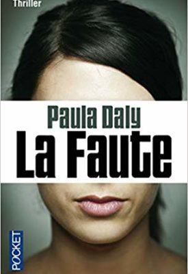 La Faute par Paula Daly
