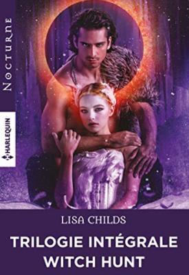Witch Hunt : la trilogie intégrale par Lisa Childs