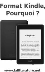 Format Kindle, pourquoi ?